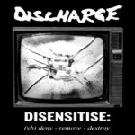 Discharge – Disensitise: (vb) deny – remove – destroy