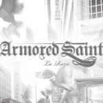 Armored Saint – La Raza