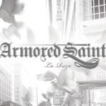 Armored Saint – La Raza
