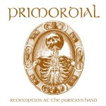 Primordial – Redemption At The Puritan's Hand
