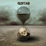 Centao – The Look – The Wait – The Kill