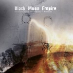 Collapse Under The Empire & Mooncake – Black Moon Empire