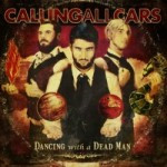 Calling All Cars – Dancing With A Dead Man