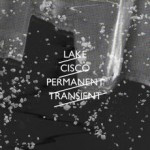 Lake Cisco – Permanent Transient