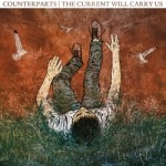 Counterparts – The Current Will Carry Us