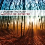 Cursed By The Fallen – When The Sun Turns Red