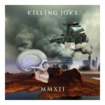 Killing Joke – MMXII