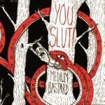 You Slut! – Medium Bastard