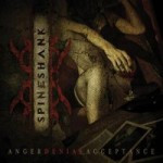 Spineshank – Anger Denial Acceptance