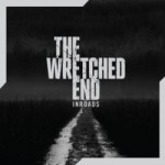 The Wretched End – Inroads