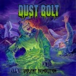 Dust Bolt – Violent Demolition