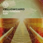 Yellowcard – Southern Air