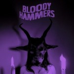 Bloody Hammers – Bloody Hammers