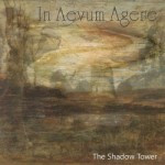 In Aevum Agere – The Shadow Tower