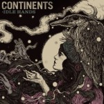Continents – Idle Hands