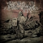 Mors Principium Est – …And Death Said Live