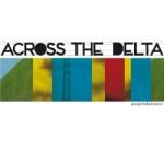 Across The Delta – Passports & Souvenirs