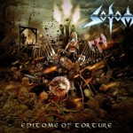 Sodom – Epitome Of Torture