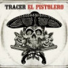 Tracer – El Pistolero