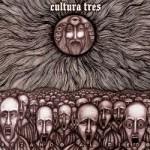 Cultura Tres – Rezando Al Miedo
