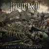 Mumakil – Flies Will Starve