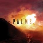 Palms – Palms