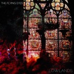 The Flying Eyes – Lowlands