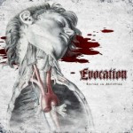 Evocation – Excised And Anatomised