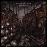 Wall Of The Eyeless – Wimfolsfestta