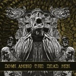 Down Among The Dead Men – Down Among The Dead Men
