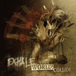 Exhale – When Worlds Collide