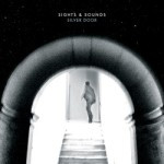 Sights & Sounds – Silver Door