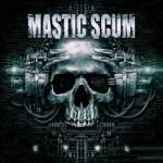 Mastic Scum – C T R L