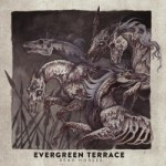 Evergreen Terrace – Dead Horses