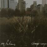 My Fictions – Stranger Songs