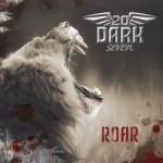 TwentyDarkSeven – Roar
