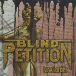 Blind Petition – Law & Order