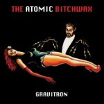 The Atomic Bitchwax – Gravitron