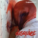 Therapy? – Disquiet