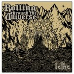 Rolling Through The Universe – Lethe