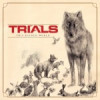 Trials – This Ruined World
