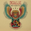 Deville – Make It Belong To Us