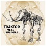 Traktor – Mean Business