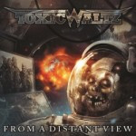 Toxic Waltz – From A Distant View