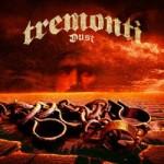Tremonti – Dust