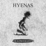 Hyenas – Deadweights