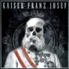 Kaiser Franz Josef – Make Rock Great Again