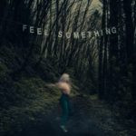 Movements – Feel Something