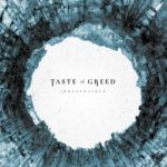 Taste Of Greed – Irreversible