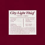 City Light Thief – Nothing Is Simple